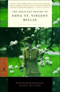 The Selected Poetry of Edna St. Vincent Millay by (you guessed it!) Edna St. Vincent Millay