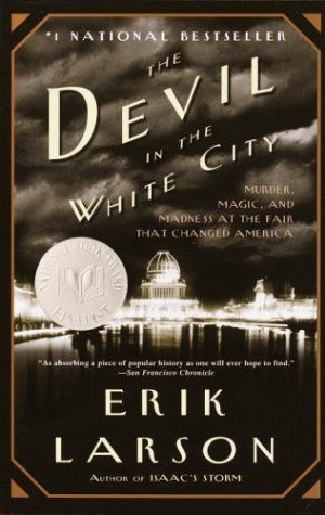 I don't usually read nonfiction, but when I do, it has to be creepy, like Erik Larson's The Devil in the White City.
