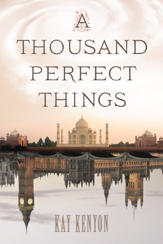 Get yourself a copy, and you won't be disappointed. A Thousand Perfect Things by Kay Kenyon combines magic, science, and adventure with a rare talent.