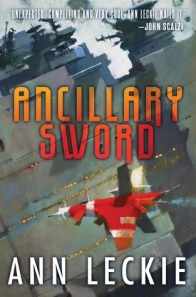 Ancillary Sword (Imperial Radch #2) by Ann Leckie
