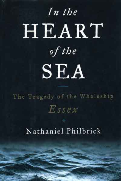 In the Heart of the Sea [2000] by Nathaniel Philbrick (Photo from Wikipedia)