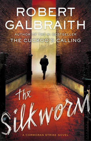 The Silkworm [2014] by Robert Galbraith